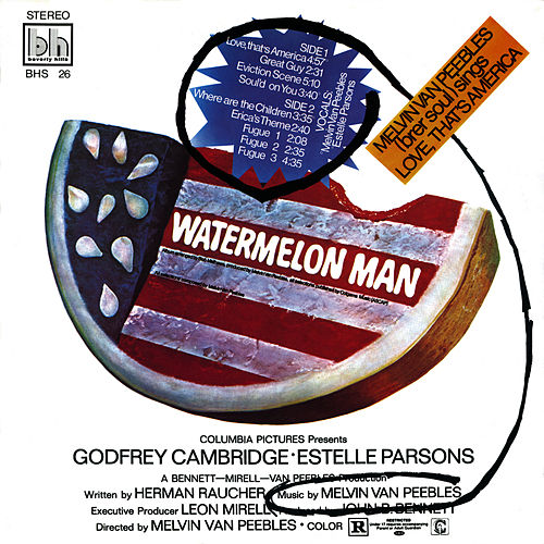 Watermelon Man by Melvin Van Peebles