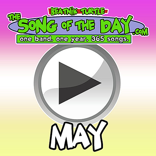 The Song of the Day.Com - May by Beatnik Turtle