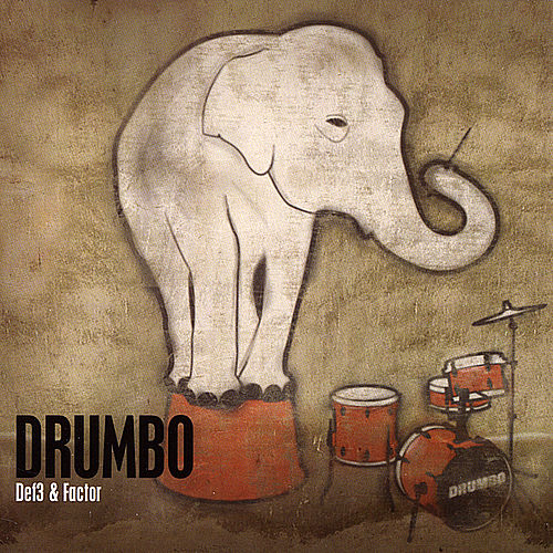 Drumbo by Def 3 and Factor