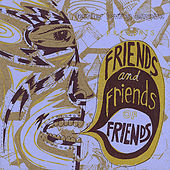 Friends and Friends of Friends: Portland Music and Beyond! by Various Artists