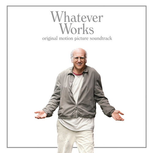 Whatever Works by Various Artists
