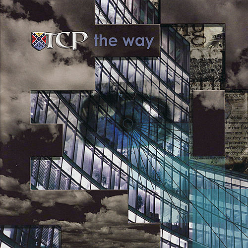 The Way by T.C.P.
