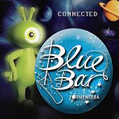 Blue Bar Formentera - Connected by Various Artists