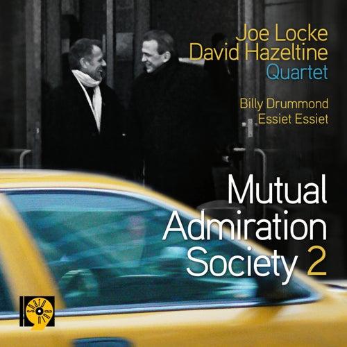 Mutual Admiration Society 2 by Joe Locke