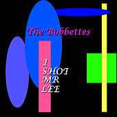 I Shot Mr Lee by The Bobbettes