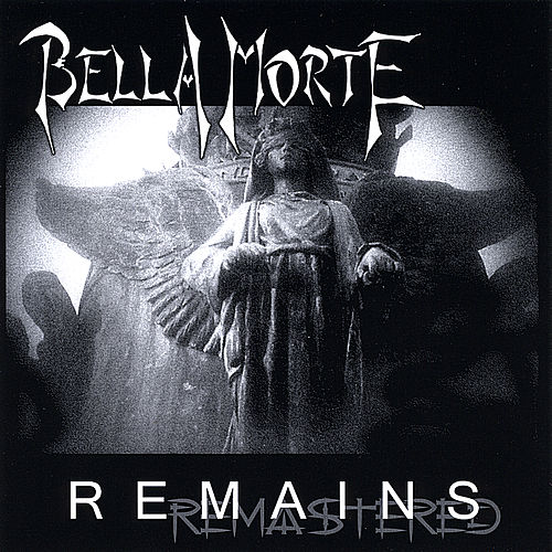 Remains by Bella Morte
