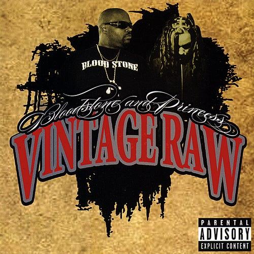 Vintage Raw by Bloodstone