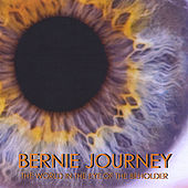 The World in the Eye of the Beholder by Bernie Journey