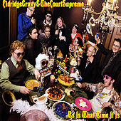Us Is What Time It Is by Eldridge Gravy & the Court Supreme