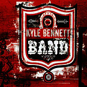 The Kyle Bennett Band by The Kyle Bennett Band