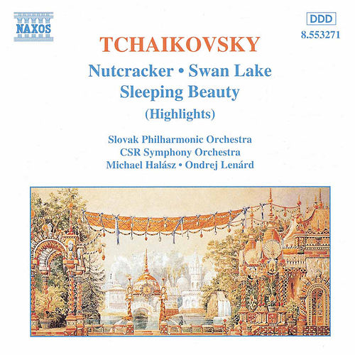 Nutcracker / Swan Lake / Sleeping Beauty by Pyotr Ilyich Tchaikovsky