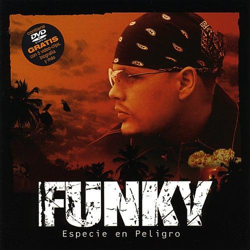 Especie En Peligro by Funky