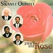 Just One Rose Will Do! by The Swanee Quintet