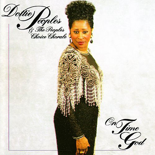 On Time God by Dottie Peoples