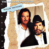 Rollin' Thunder by Bellamy Brothers