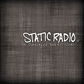 An Evening Of Bad Decisions by Static Radio NJ