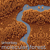 Molecular Forest by Timonkey