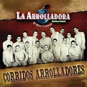 Corridos Arrolladores by La Arrolladora Banda El Limon