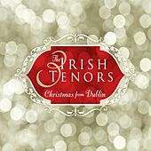 Christmas from Dublin by The Three Irish Tenors