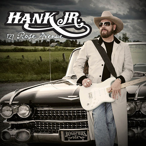127 Rose Avenue by Hank Williams, Jr.