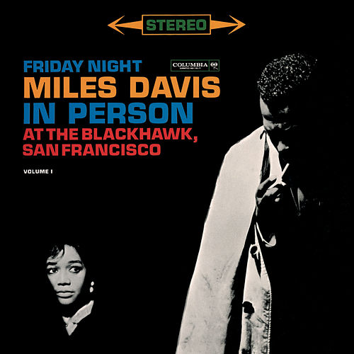 In Person At The Blackhawk Vol. 1 by Miles Davis