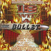 18 Wit A Bullet by Various Artists