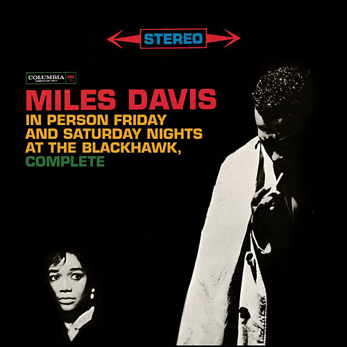 In Person At The Blackhawk: Complete by Miles Davis