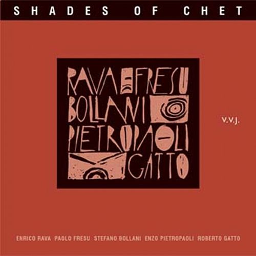 Shades Of Chet by Enrico Rava