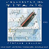L'orchestra del Titanic by Stefano Bollani