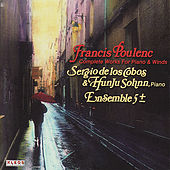 Poulenc: Complete Works for Piano & Winds by Sergio de los Cobos