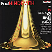 Hindemith: The 5 Sonatas for Brass and Piano by Various Artists
