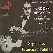 Andres Segovia and His Contemporaries, Vol. 7 by Various Artists