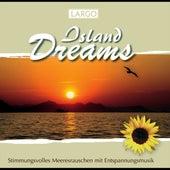 Island Dreams - Stimmungsvolles Meeresrauschen mit Entspannungsmusik (GEMA-frei) by Largo