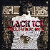 Deliver Me by Black Ice