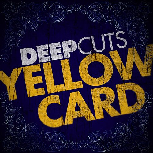 Deep Cuts by Yellowcard