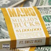 Million Bucks [feat. Swizz Beatz] by Maino