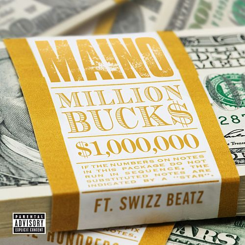 Million Bucks [feat. Swizz Beatz] by Maino