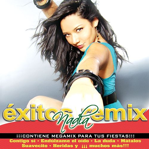 Exitos Remix by Nadia