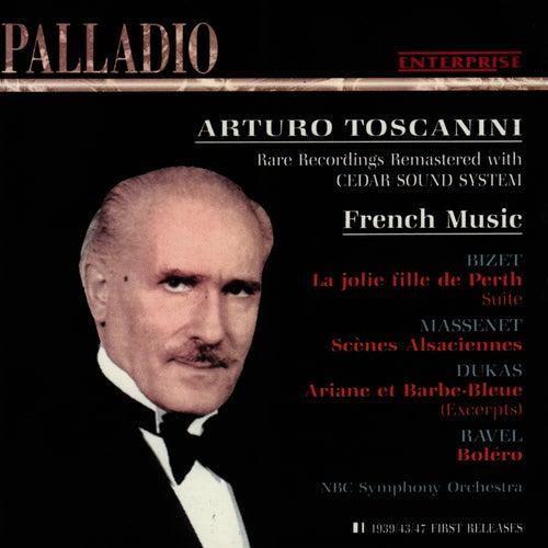 Bizet: La jolie Fille de Perth - Massenet: Scènes Alsaciennes - Dukas: Ariane et Barbe-Bleue - Ravel: Boléro by NBC Symphony Orchestra