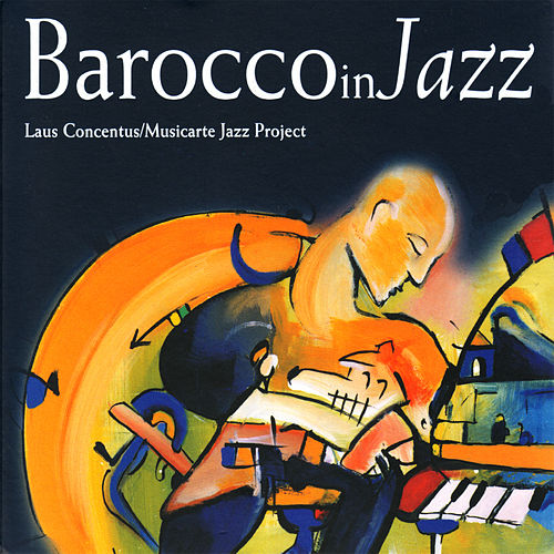 BaroccoinJazz by Laus Concentus