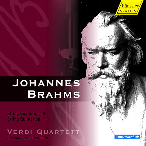 The Verdi Quartett Performs Brahms: String Sextet, Op. 18 & String Quintet, Op. 111 by Verdi Quartett