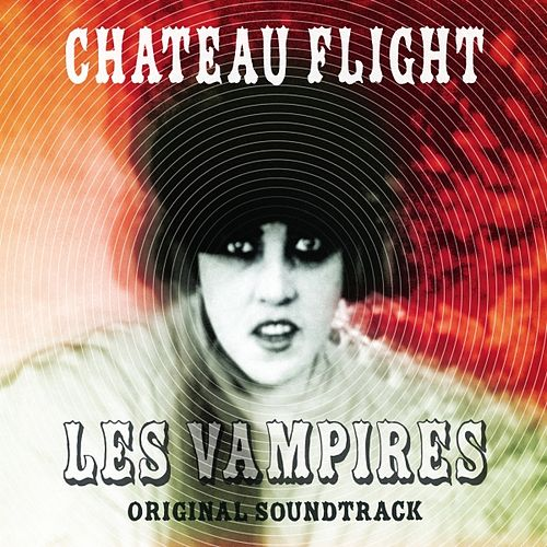Les Vampires OST by Chateau Flight