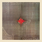 The Evolution of Dub, Vol. 3: The Descent of Version - Outlaw Dub by The Revolutionaries