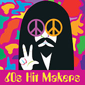 60s Hit Makers (Re-Recorded / Remastered Versions) by Various Artists