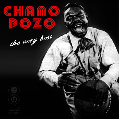 The Very Best Of by Chano Pozo
