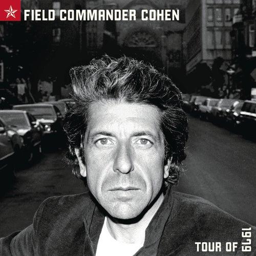 Field Commander Cohen Tour Of 1979 by Leonard Cohen
