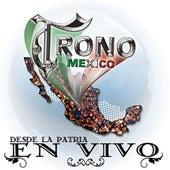Desde La Patria En Vivo by El Trono de Mexico