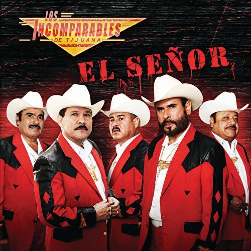 El Señor by Los Incomparables De Tijuana