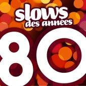 Slows Des Années 80 by Génération 80
