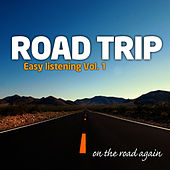 Road Trip : Easy Listening Vol. 1 by On The Road Again